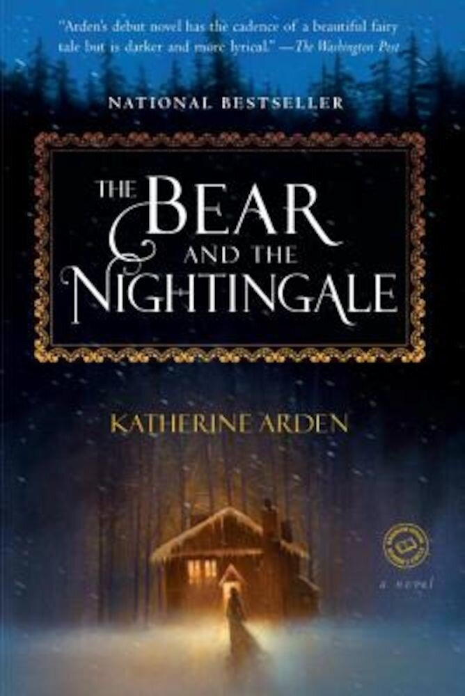 The Bear and the Nightingale, Paperback