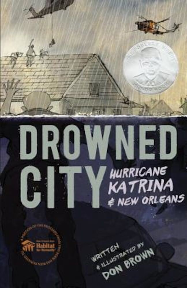 Drowned City: Hurricane Katrina and New Orleans, Hardcover