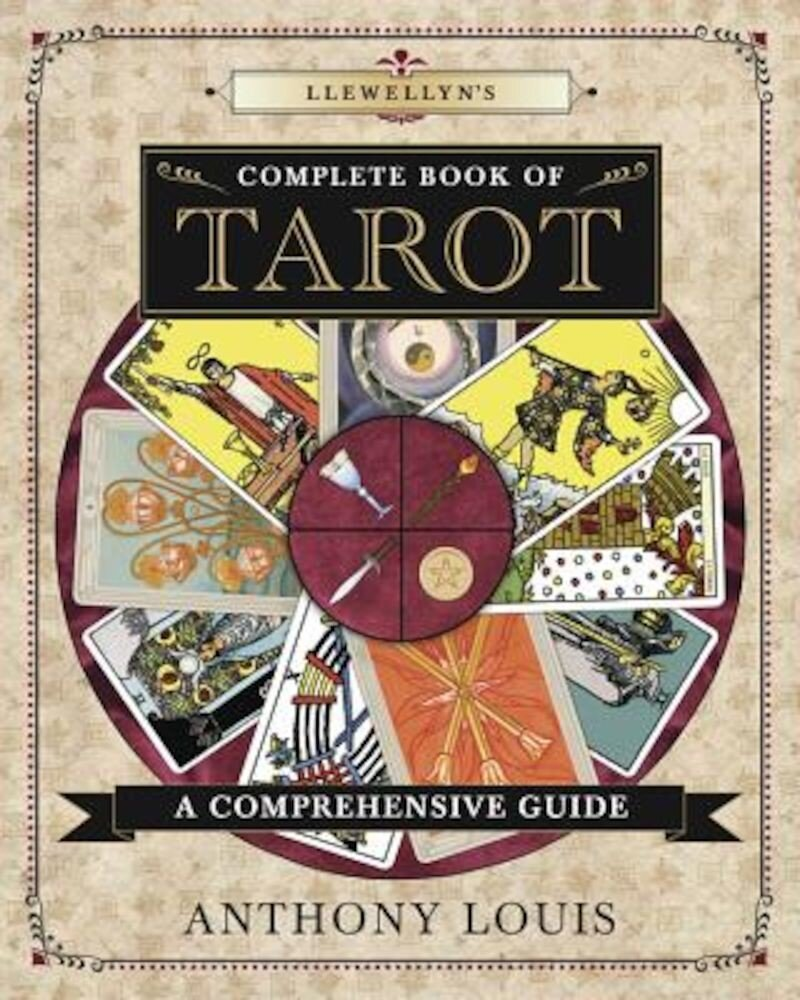 Llewellyn's Complete Book of Tarot: A Comprehensive Guide, Paperback