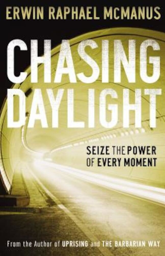 Chasing Daylight: Dare to Live a Life of Adventure, Paperback