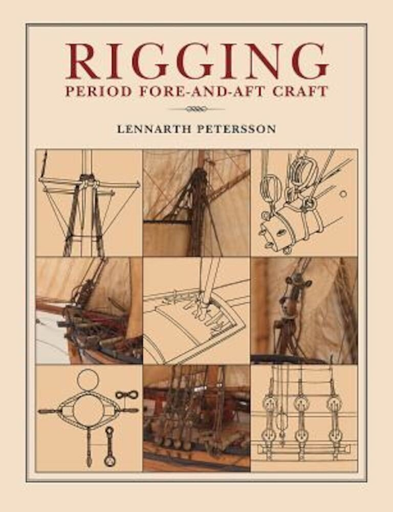 Rigging Period Fore-And-Aft Craft, Paperback
