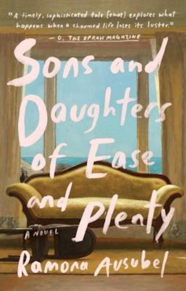 Sons and Daughters of Ease and Plenty, Paperback