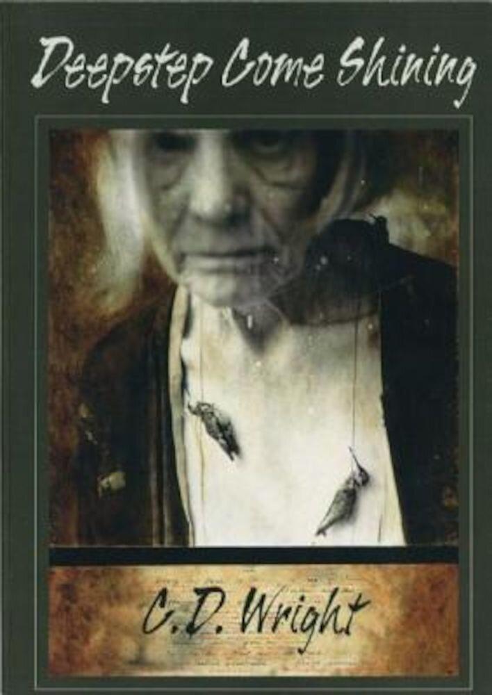 Deepstep Come Shining, Paperback