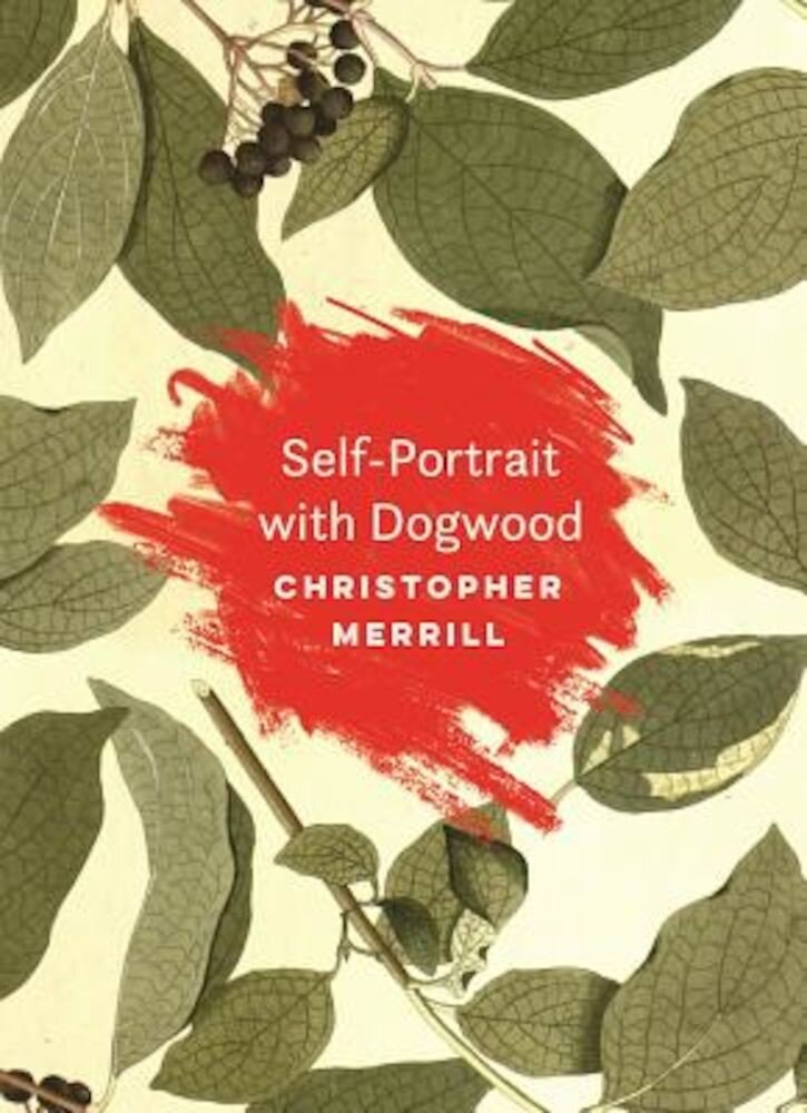 Self-Portrait with Dogwood, Paperback