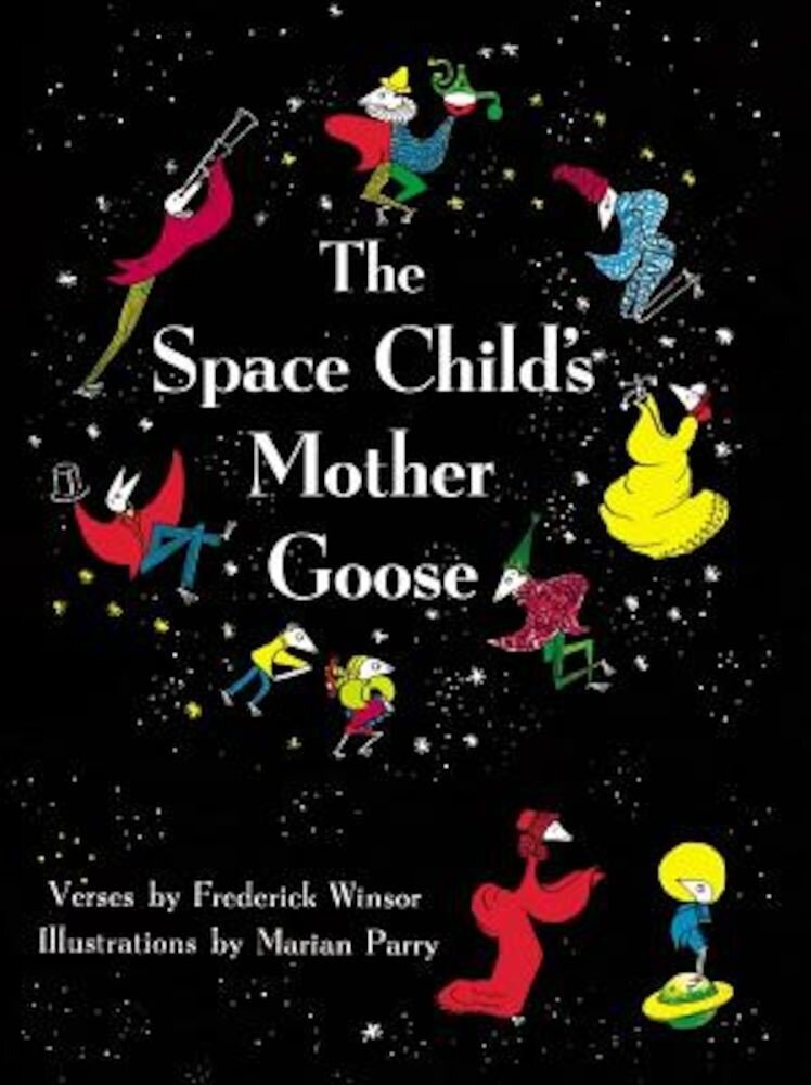 The Space Child's Mother Goose, Paperback