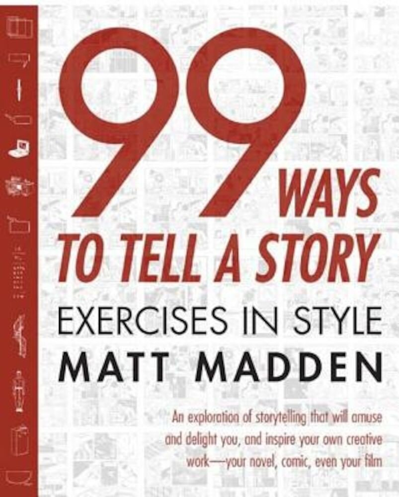 99 Ways to Tell a Story: Exercises in Style, Paperback