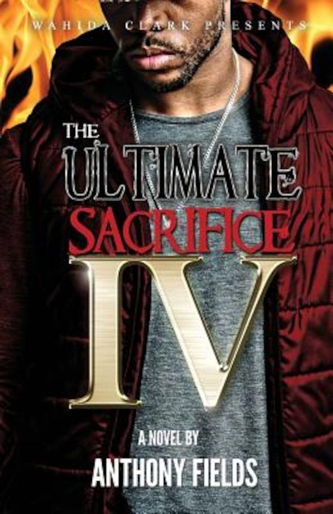 The Ultimate Sacrifice IV, Paperback