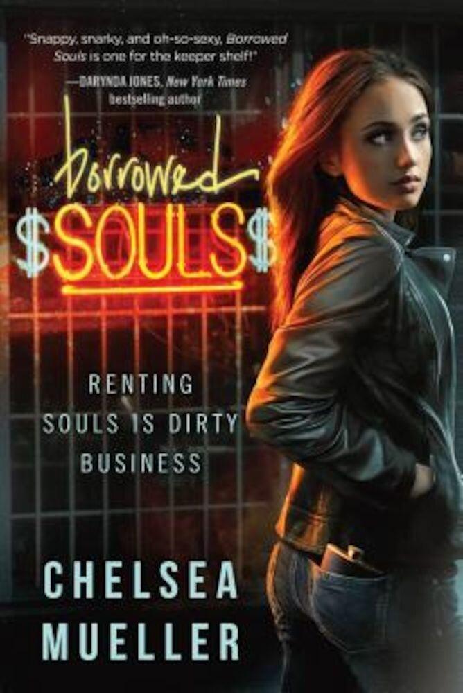 Borrowed Souls: A Soul Charmer Novel, Paperback