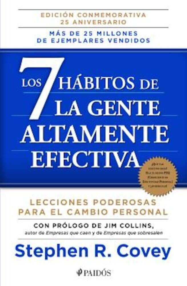 Los 7 Habitos de la Gente Altamente Efectiva: La Revolucion Etica en la Vida Cotidiana y en la Empresa = The 7 Habits of Highly Effective People, Paperback
