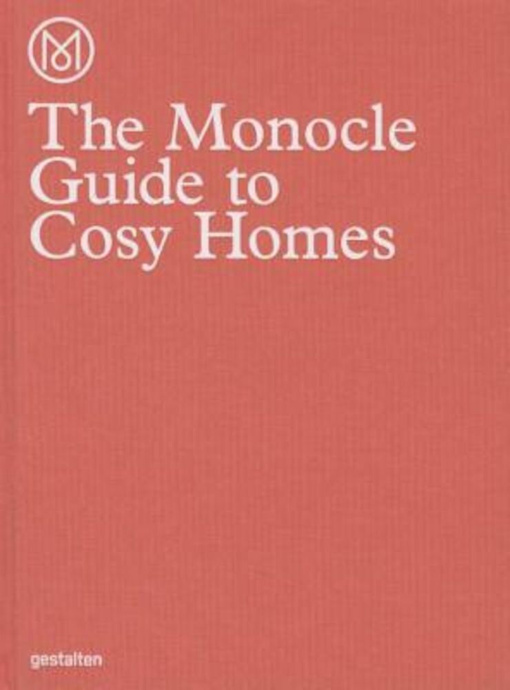 The Monocle Guide to Cosy Homes, Hardcover