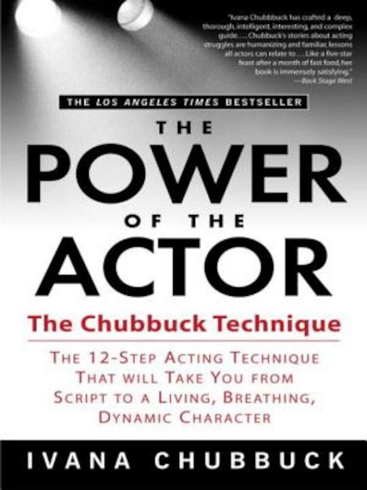 The Power of the Actor: The Chubbuck Technique, Paperback