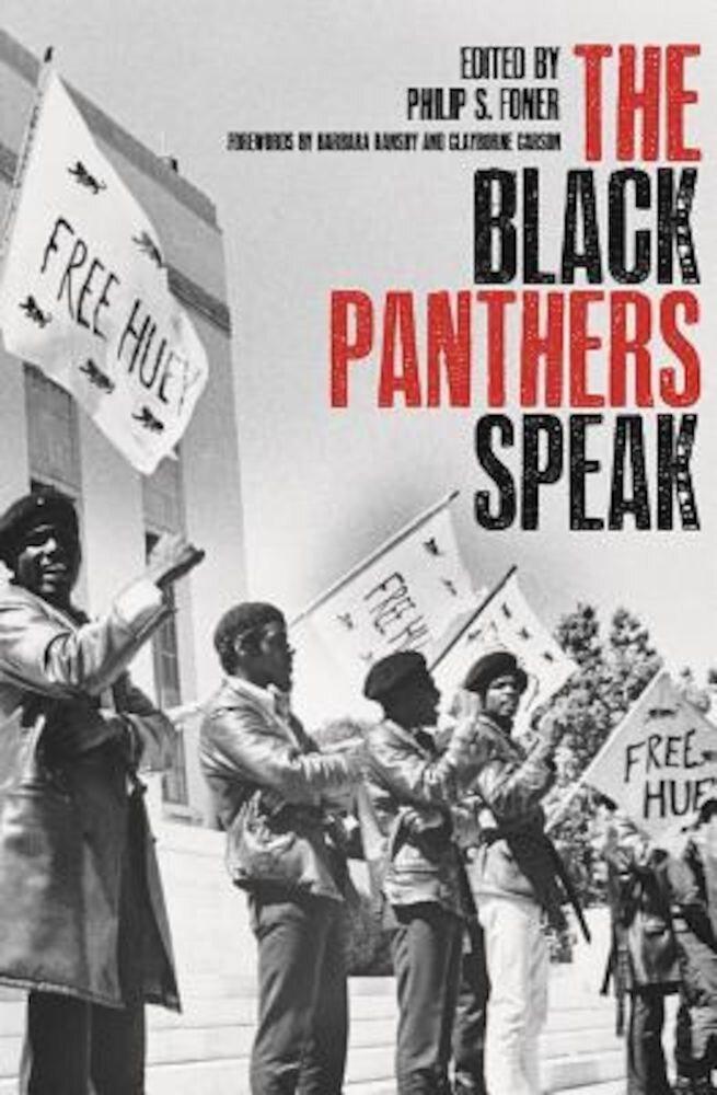 Black Panthers Speak, Paperback