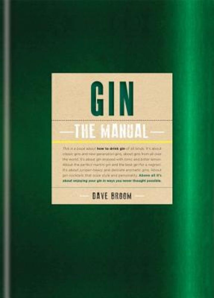 Gin: The Manual, Hardcover