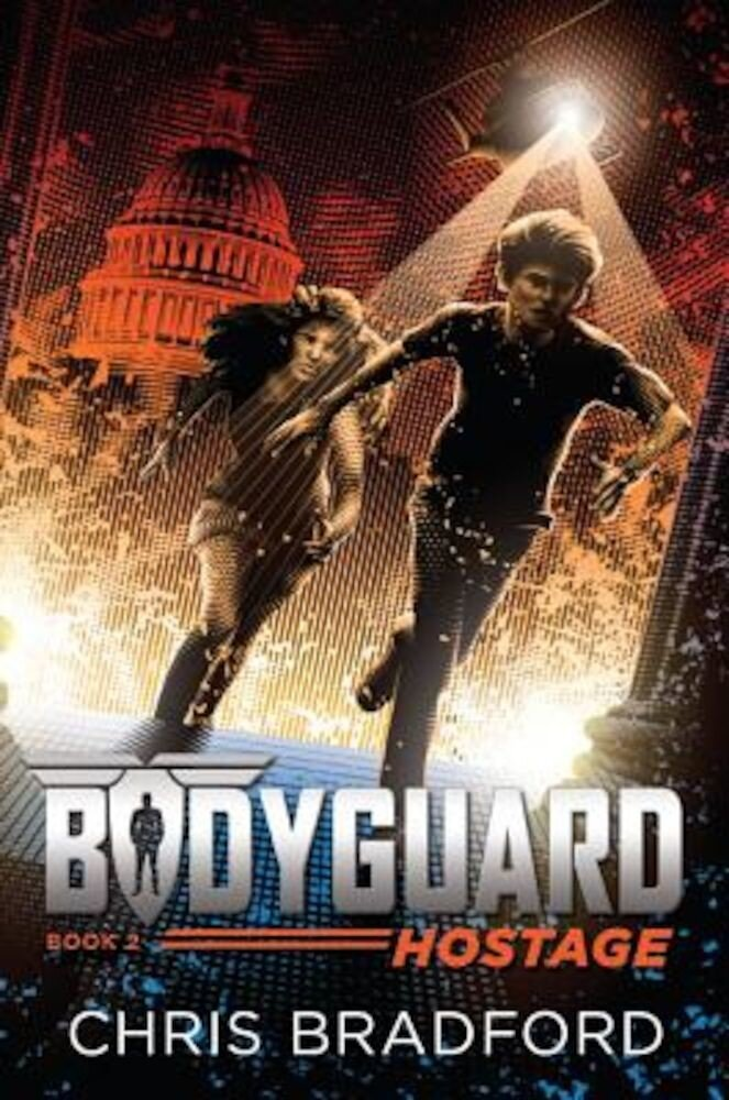 Bodyguard: Hostage (Book 2), Paperback