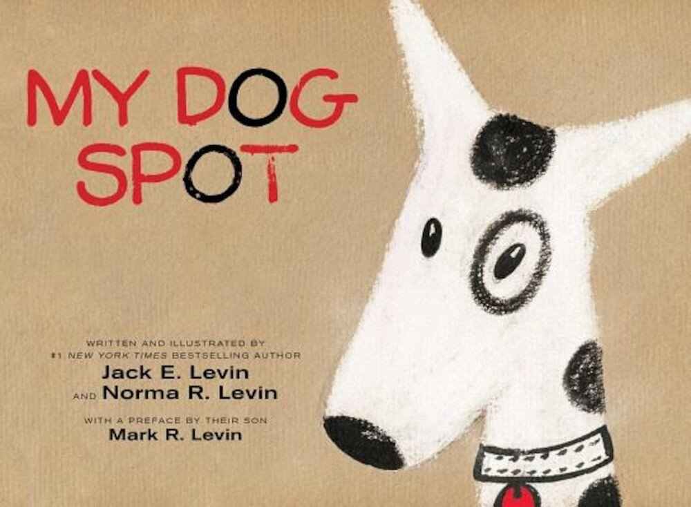 My Dog Spot, Hardcover
