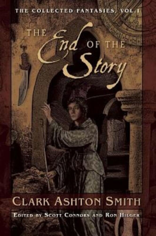 The End of the Story: The Collected Fantasies, Vol. 1, Paperback