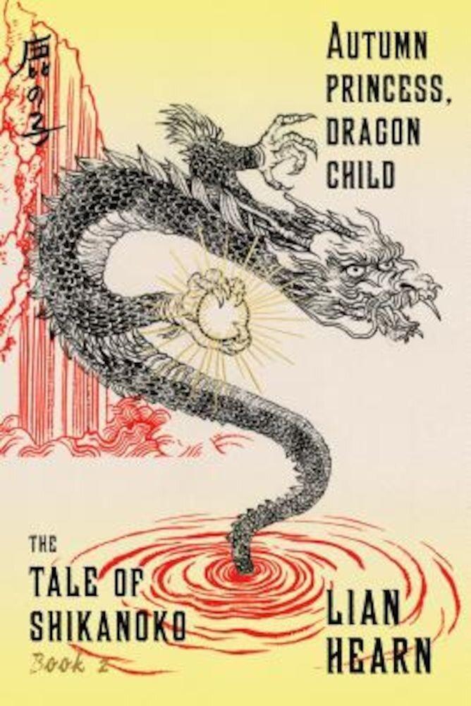 Autumn Princess, Dragon Child, Paperback