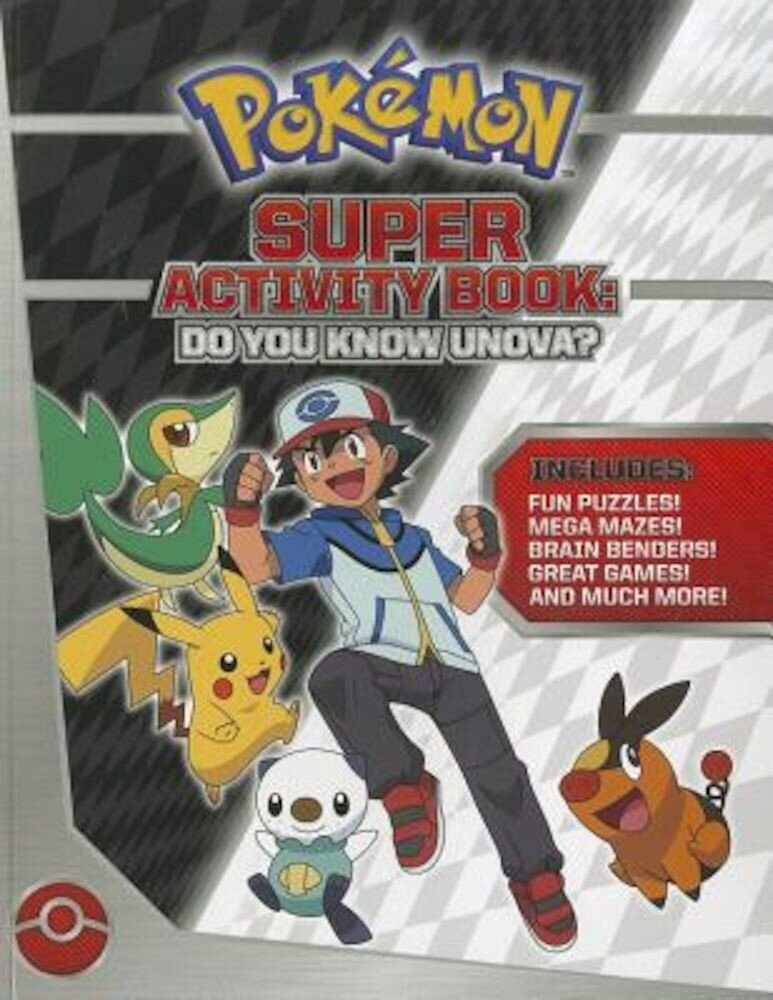 Pokemon Super Activity Book: Do You Know Unova?, Paperback
