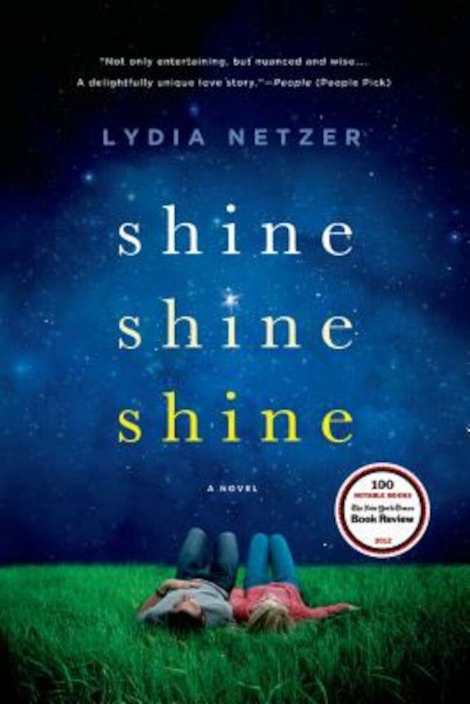 Shine Shine Shine, Paperback
