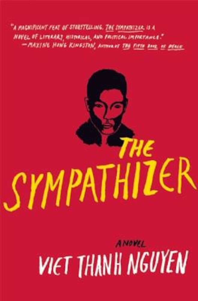 The Sympathizer: A Novel (Pulitzer Prize for Fiction), Hardcover