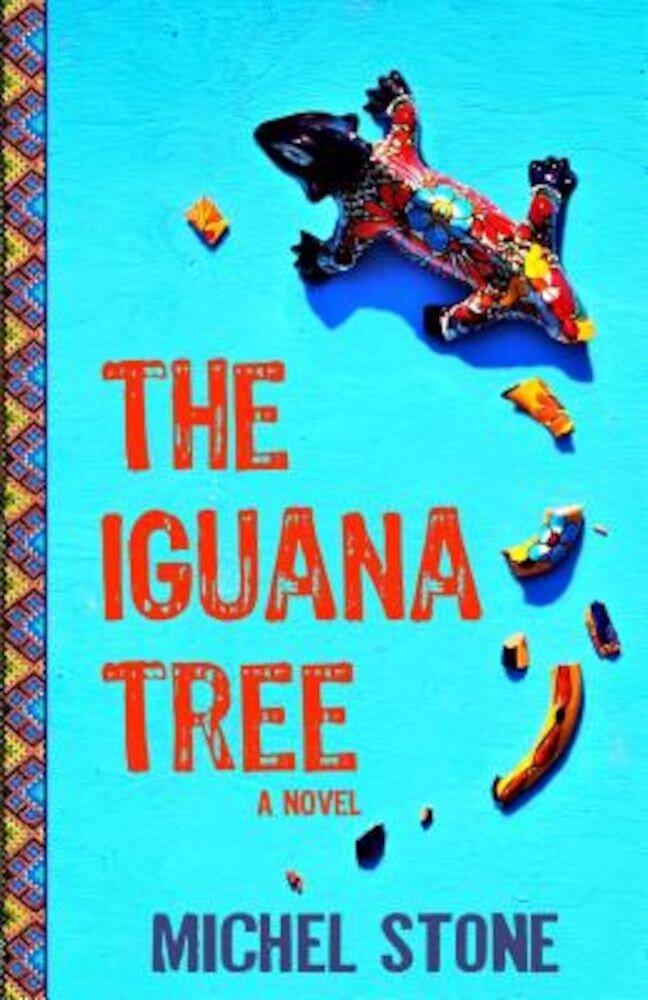 The Iguana Tree, Paperback