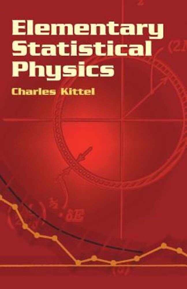 Elementary Statistical Physics, Paperback