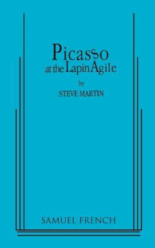 Picasso at the Lapin Agile, Paperback