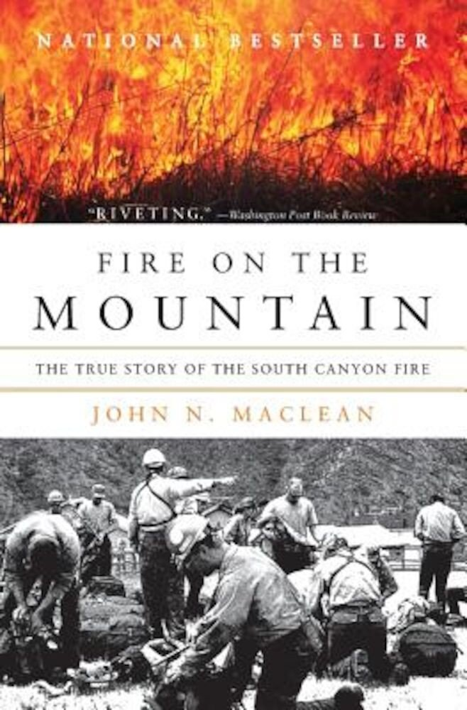 Fire on the Mountain: The True Story of the South Canyon Fire, Paperback