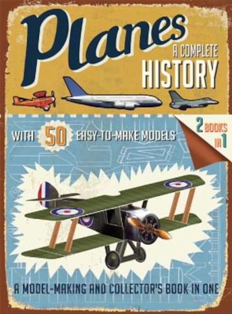 Planes: A Complete History, Paperback