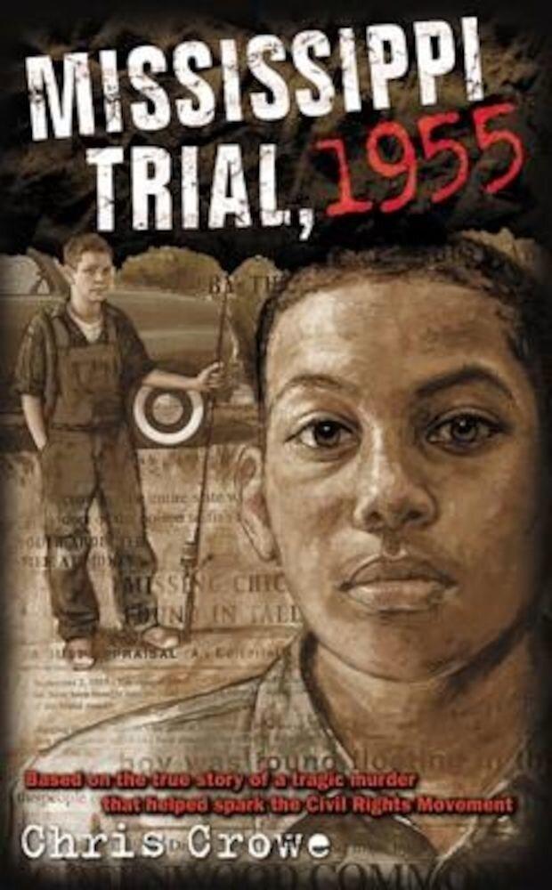 Mississippi Trial, 1955, Paperback