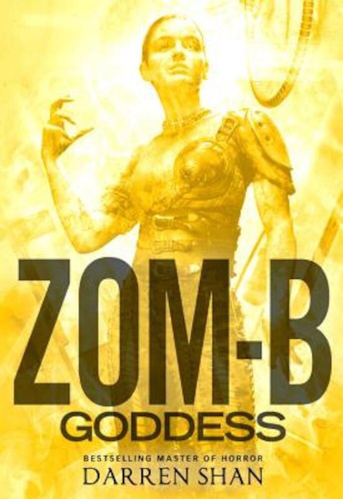 Zom-B Goddess, Hardcover
