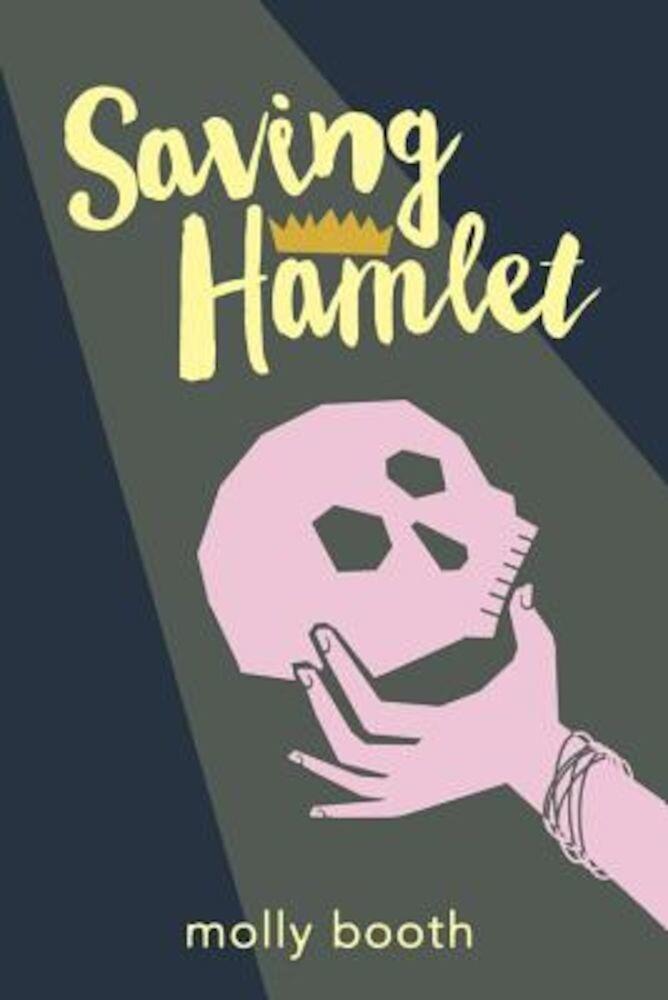 Saving Hamlet, Hardcover