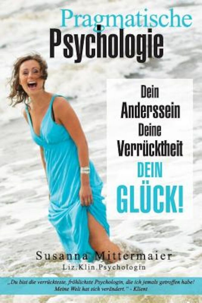 Pragmatische Psychologie - Pragmatic Psychology German, Paperback