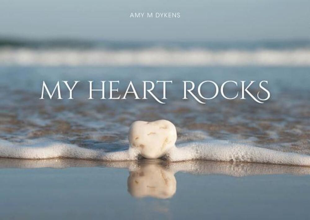 My Heart Rocks, Hardcover