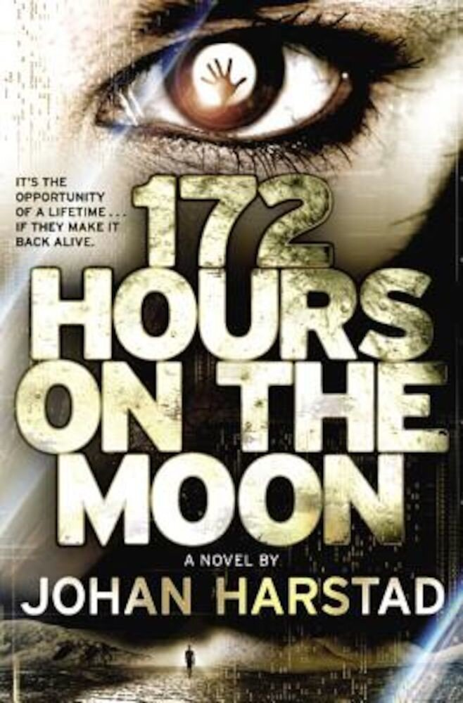 172 Hours on the Moon, Paperback