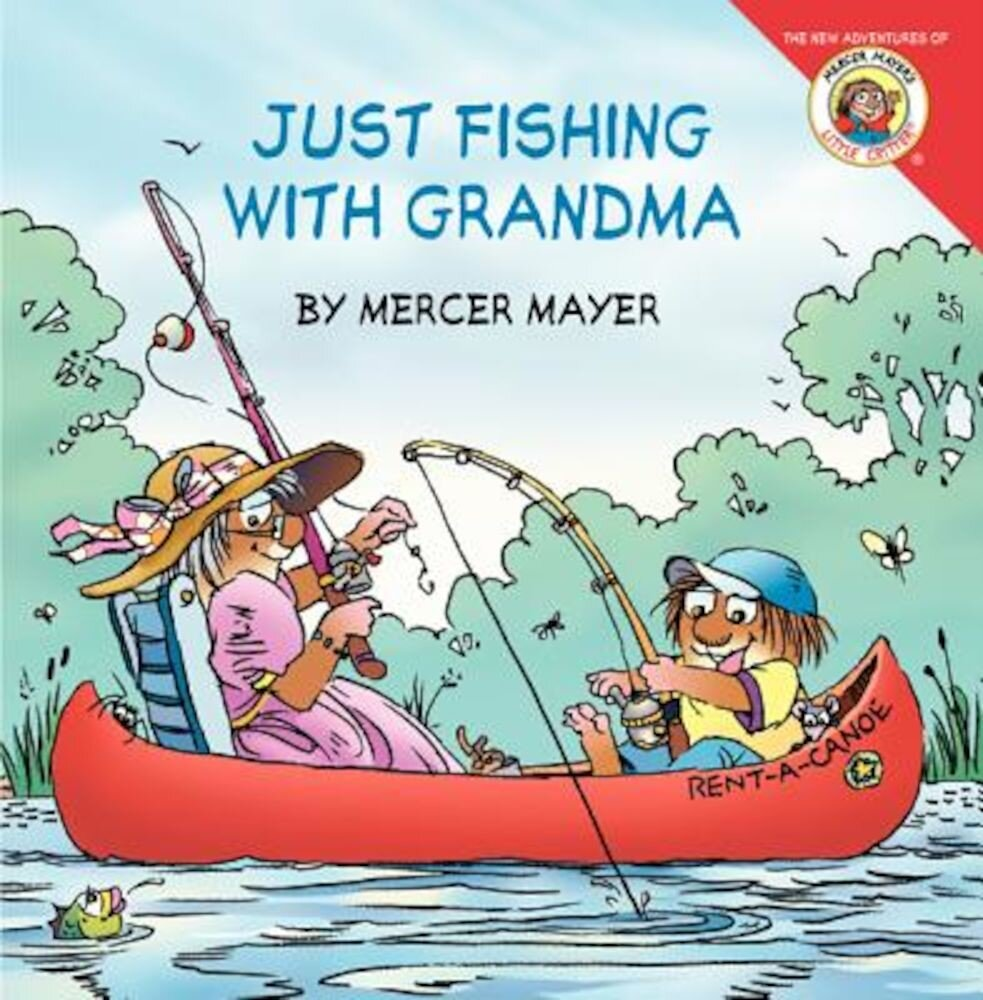 Little Critter: Just Fishing with Grandma, Paperback