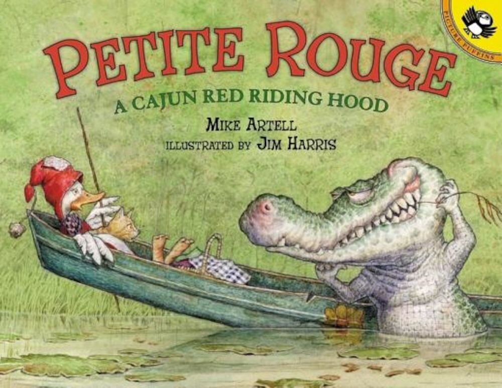 Petite Rouge: A Cajun Red Riding Hood, Paperback