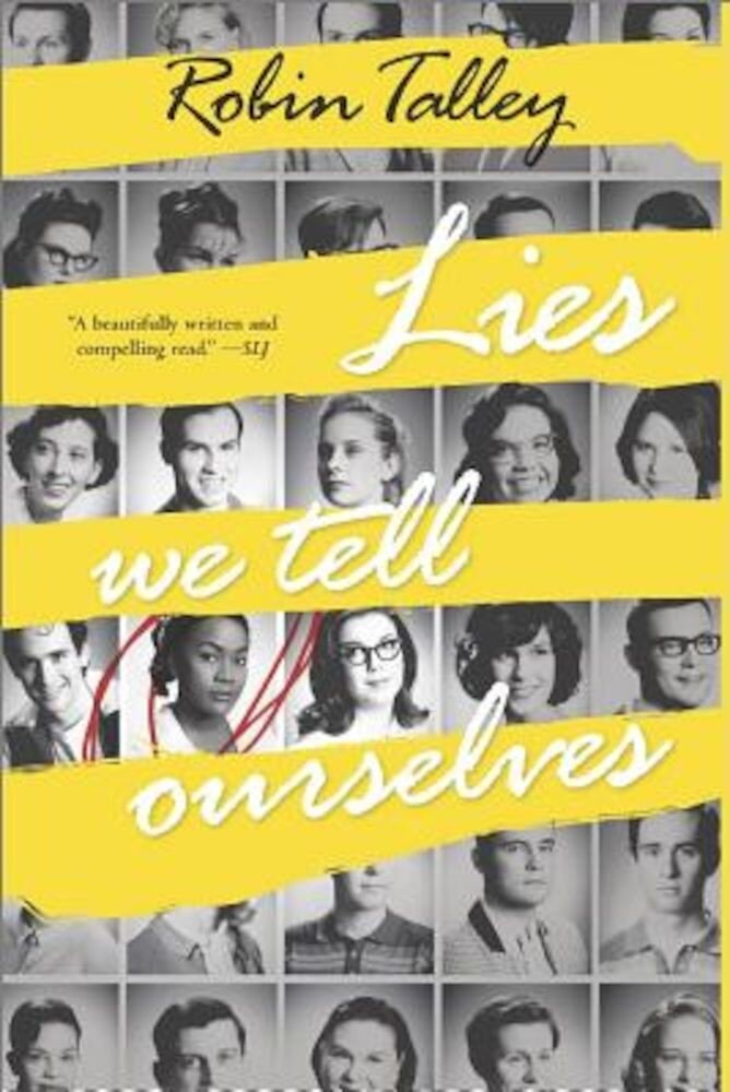 Lies We Tell Ourselves, Hardcover