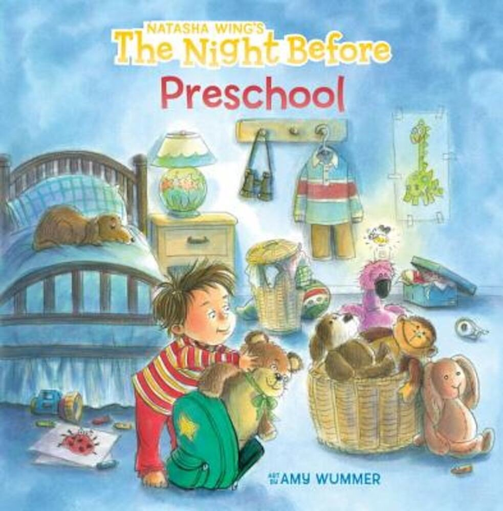 The Night Before Preschool, Hardcover