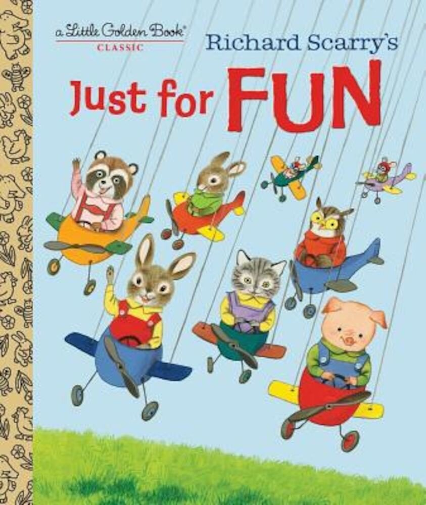 Richard Scarry's Just for Fun, Hardcover