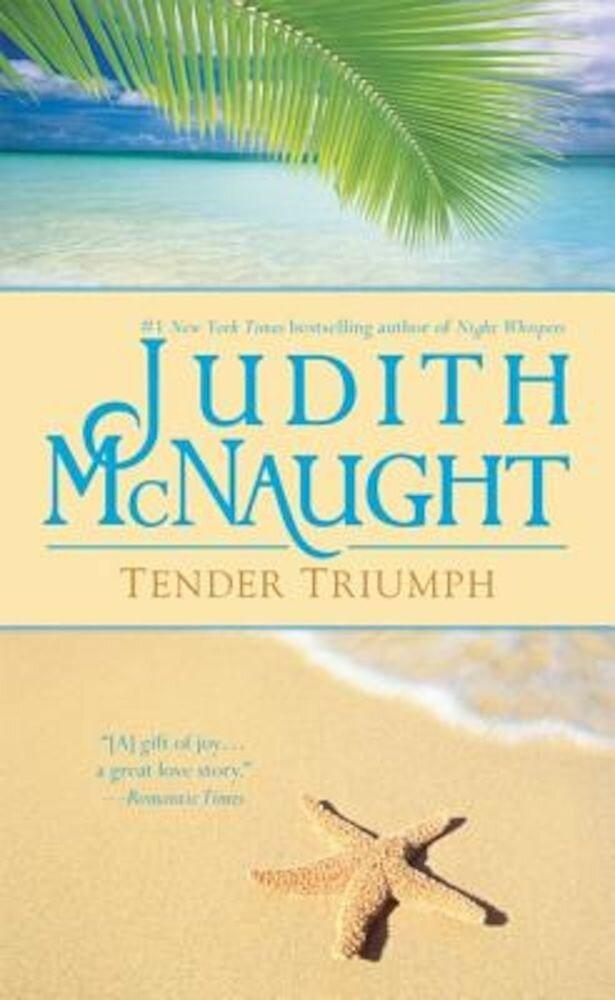 Tender Triumph, Paperback