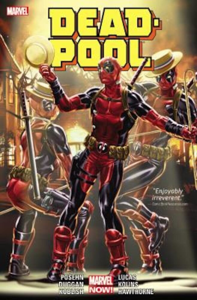 Deadpool, Volume 3, Hardcover