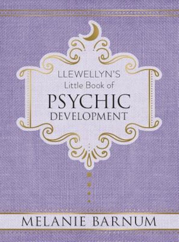 Llewellyn's Little Book of Psychic Development, Hardcover