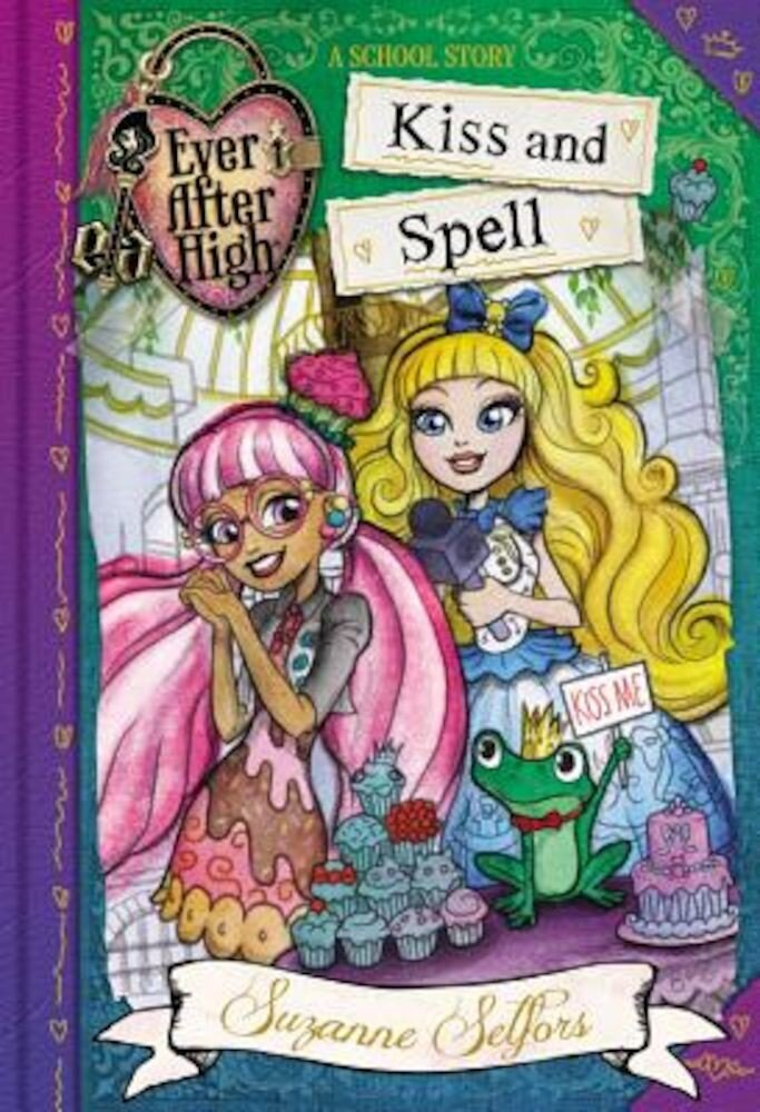 Ever After High: Kiss and Spell, Hardcover