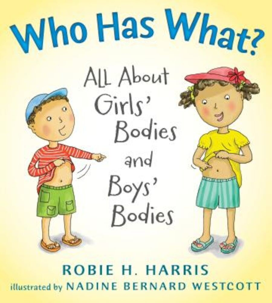 Who Has What?: All about Girls' Bodies and Boys' Bodies, Hardcover