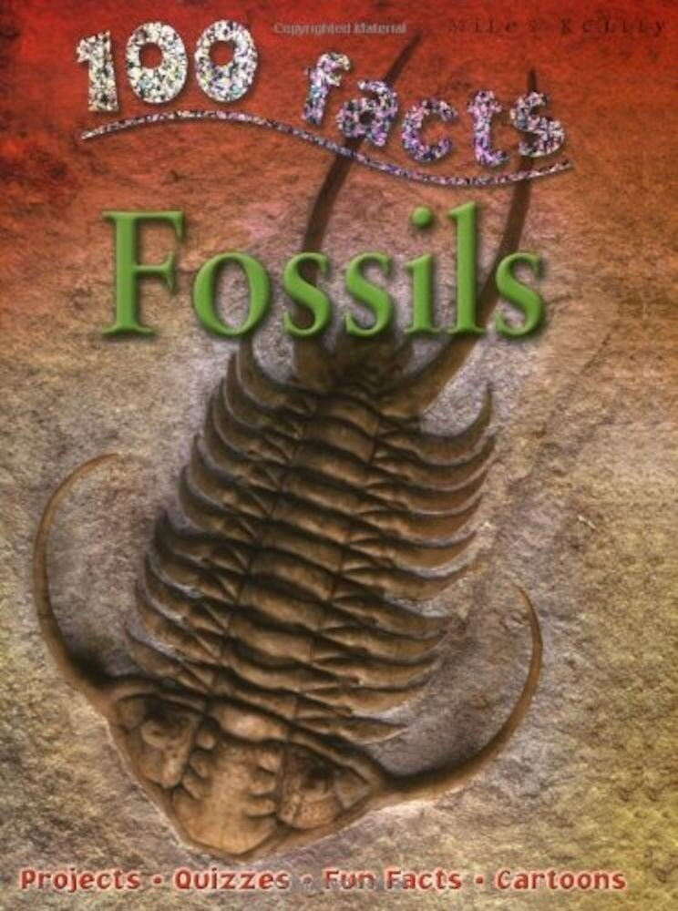 100 Facts Fossils