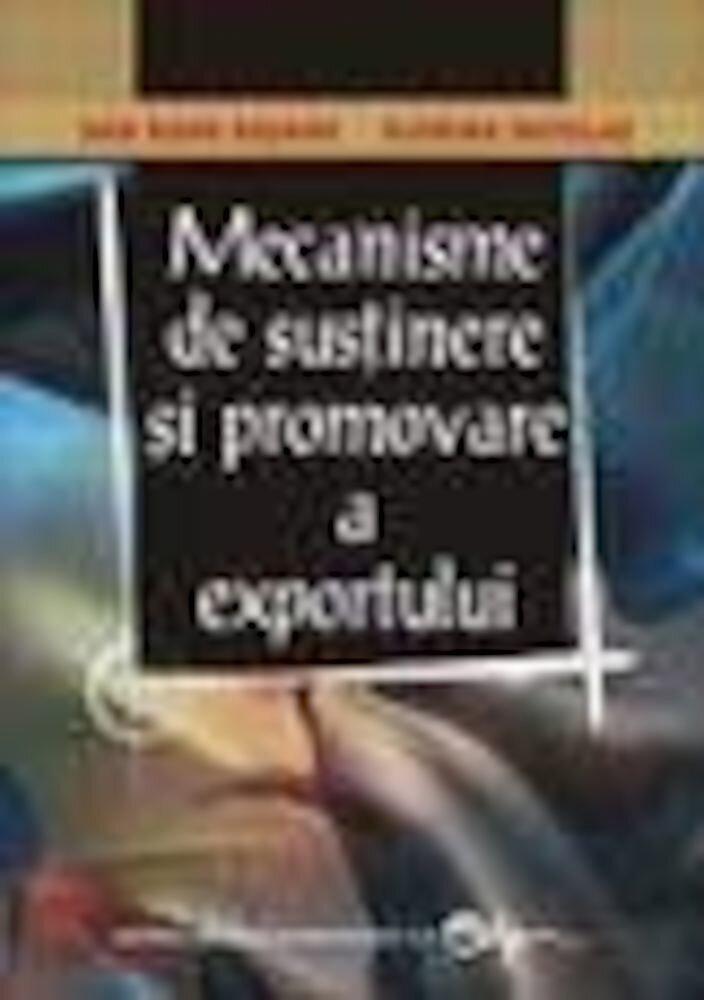 Mecanisme de sustinere si promovare a exportului