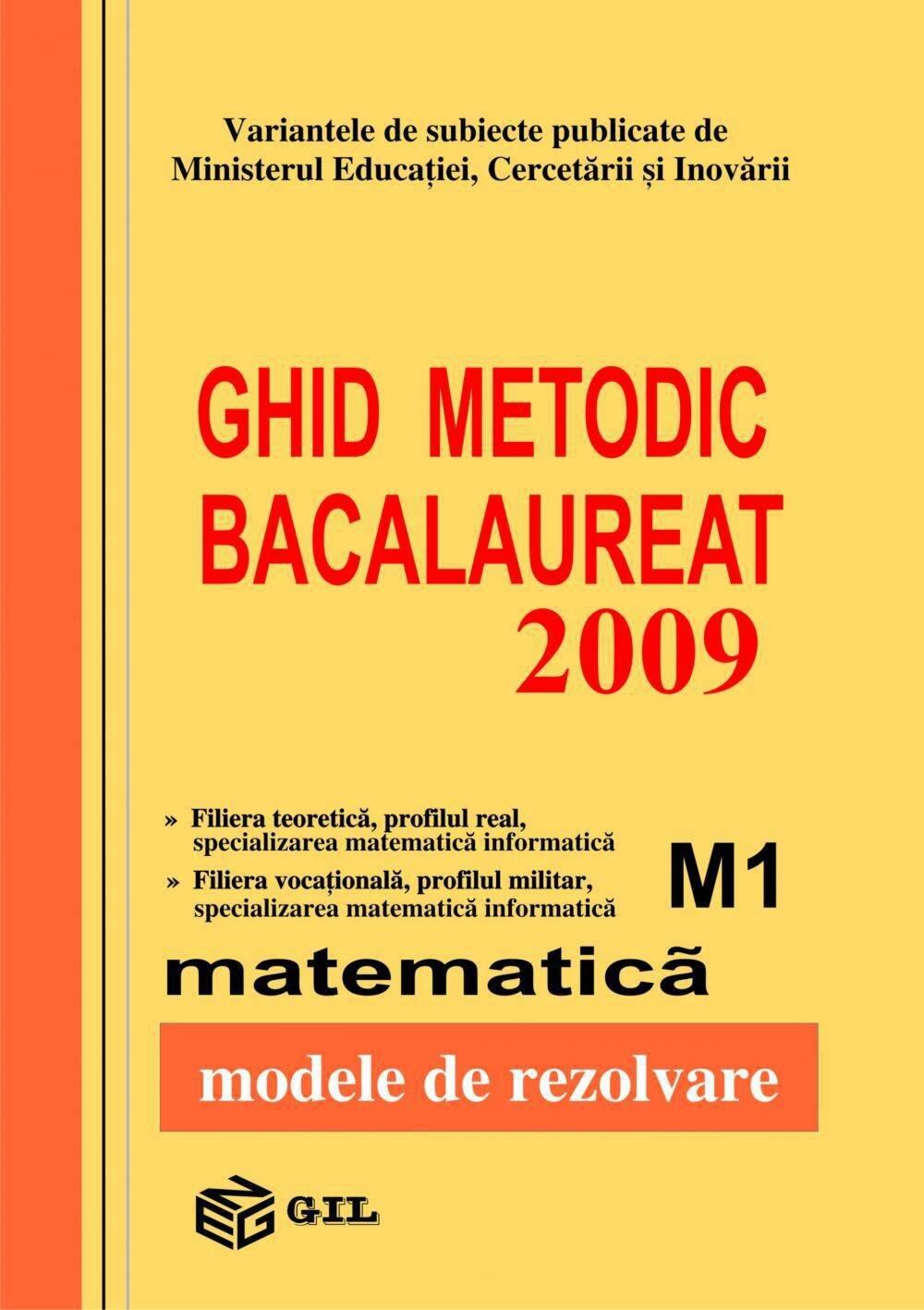 Bacalaureat 2009 matematica M1-100 variante (eBook)