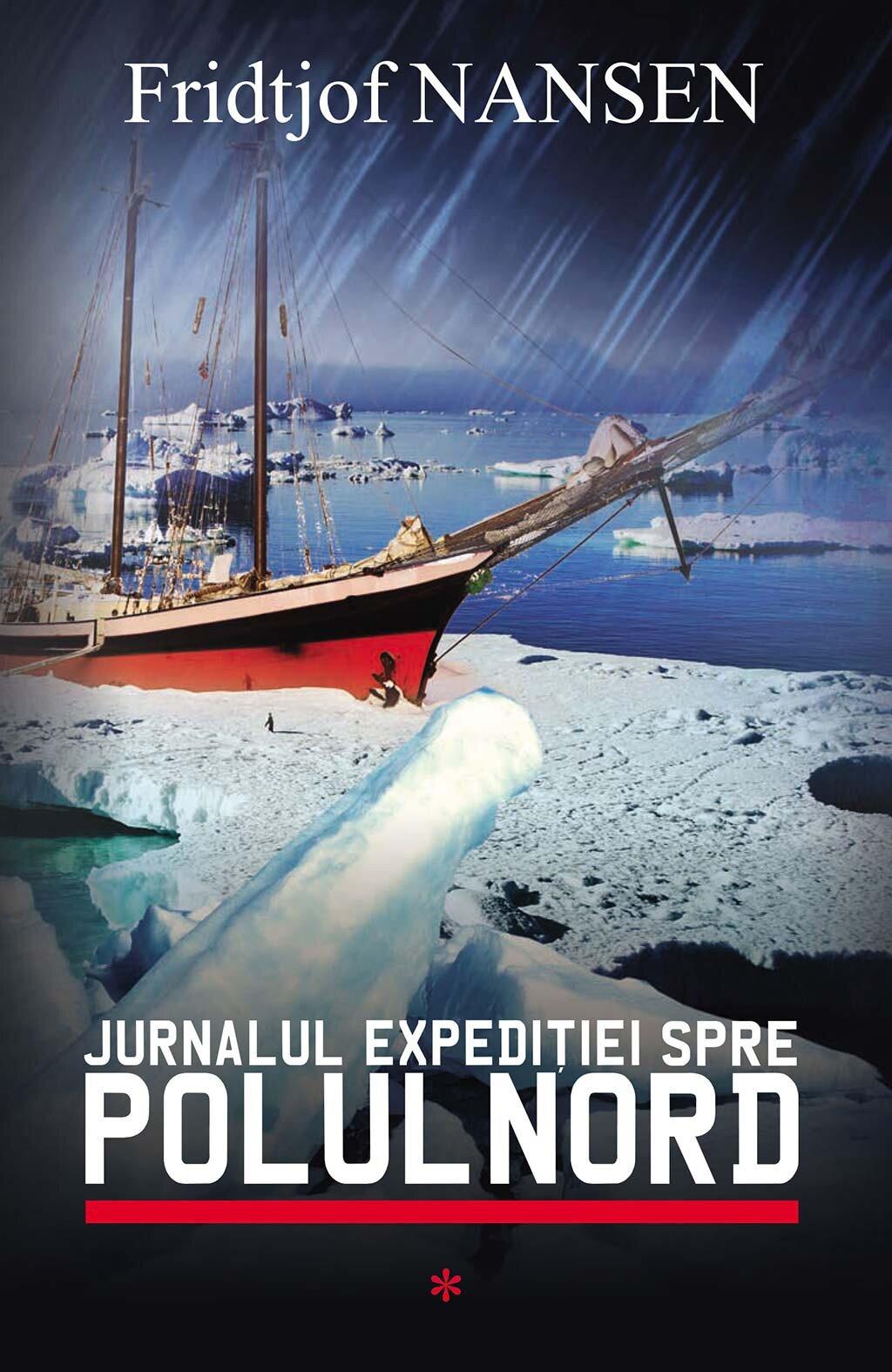 Jurnalul expeditiei spre Polul Nord. Vol. 1 (eBook)