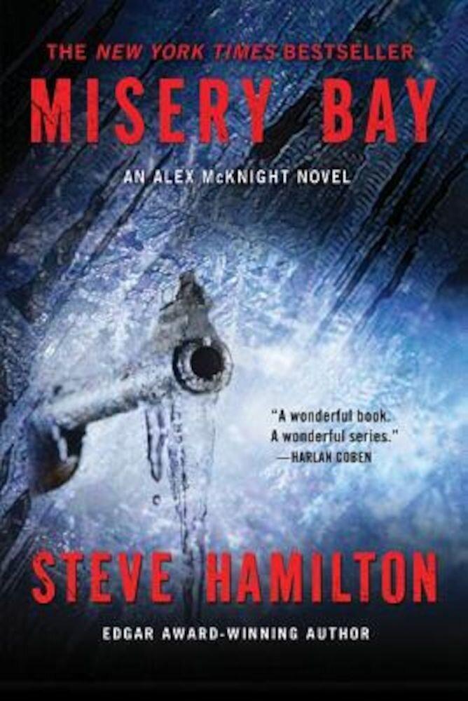 Misery Bay: An Alex McKnight Novel, Paperback